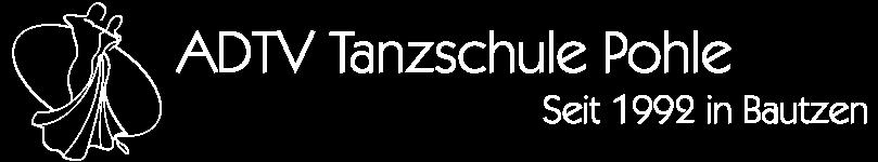 Tanzschule Pohle - Ihre ADTV Tanzschule in Bautzen